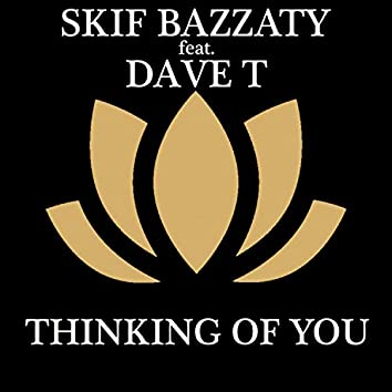 Thinking Of You (feat. Dave T)