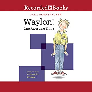 Waylon! One Awesome Thing audiobook cover art