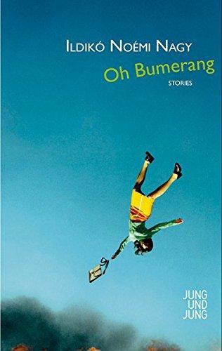 Oh Bumerang: Stories