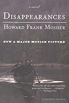 Disappearances: A Novel by [Howard  Frank Mosher]