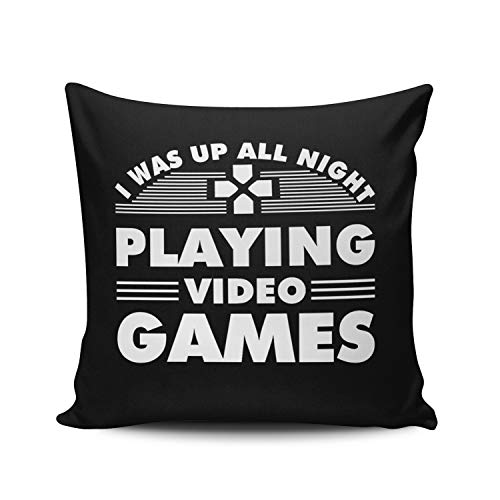 Fanaing White Gamer was Up All Night Playing Video Games Pillowcase Home Sofa Decorative 18X18 Inch Square Throw Pillow Case Decor Cushion Covers Double Sided Printed