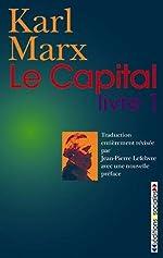 Le capital - Livre 1 de Karl Marx