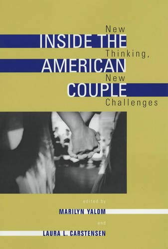 Inside the American Couple: New Thinking, New Challenges