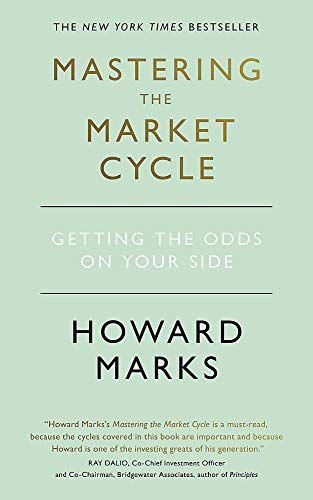 Mastering The Market Cycle: Getting the odds on your side