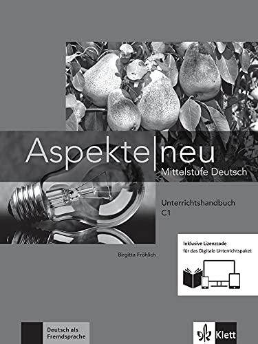 Aspekte neu C1 - Media Bundle: Mittelstufe Deutsch. Unterrichtshandbuch inklusive Lizenzcode für das Digitale Unterrichtspaket (Aspekte neu: Mittelstufe Deutsch)