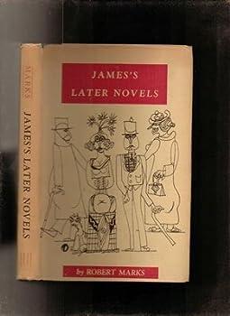 Hardcover James's Later Novels: an Interpretation Book
