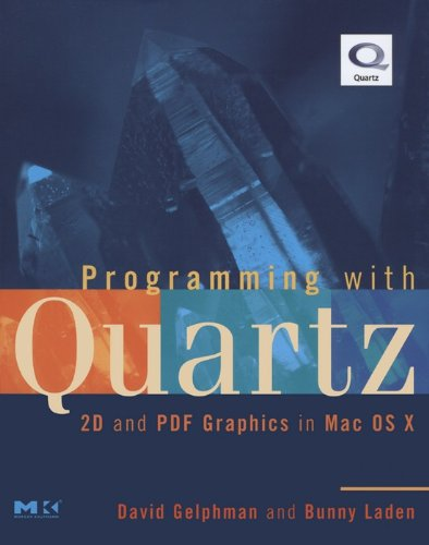 Programming with Quartz: 2D and PDF Graphics in Mac OS X (The Morgan Kaufmann Series in Computer Graphics) (English Edition)