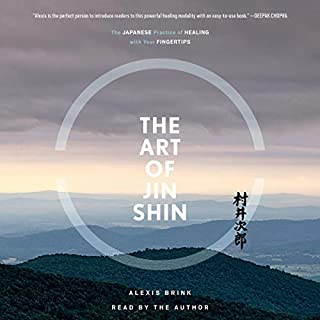 The Art of Jin Shin audiobook cover art