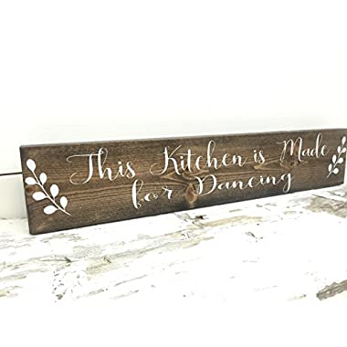 Rustic Kitchen Sign - This Kitchen is made for Dancing Wood Sign