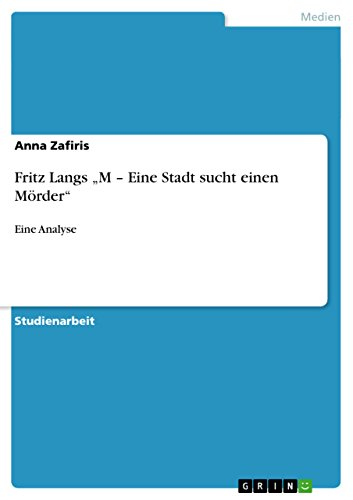 """Fritz Langs """"M – Eine Stadt sucht einen Mörder"""": Eine Analyse"""