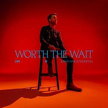 Worth the Wait (Live)