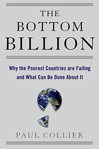 The Bottom Billion: Why the Poorest Countries are Failing and What Can Be Done About It (Grove Art) (English Edition)
