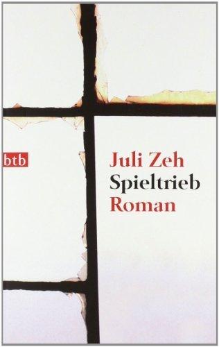Spieltrieb: Roman von Zeh. Juli (2006) Taschenbuch