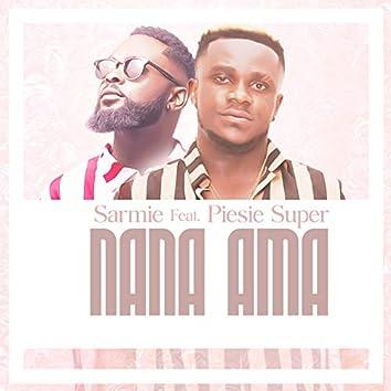 Nana Ama (feat. Piesie Super)