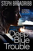 Deep Blue Trouble (Lori Anderson)