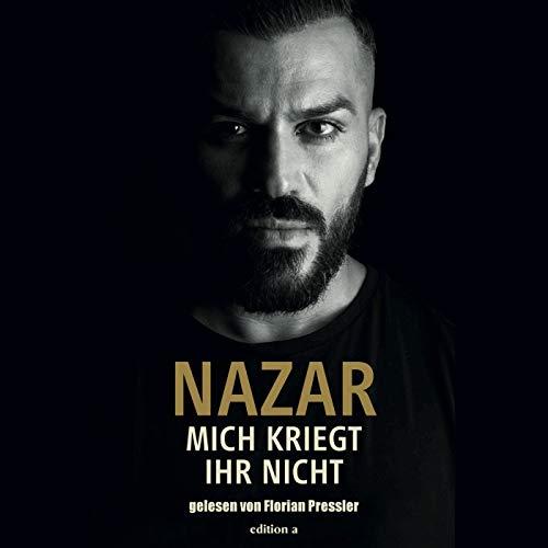 Mich kriegt ihr nicht                   Autor:                                                                                                                                 Nazar                               Sprecher:                                                                                                                                 Florian Pressler                      Spieldauer: 4 Std. und 33 Min.     3 Bewertungen     Gesamt 4,7