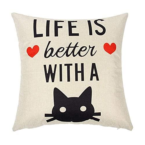 Jacen shop - Federa per cuscino con citazione 'Life is Better with A Cat', in cotone e lino, per interni, 45,7 x 45,7 cm