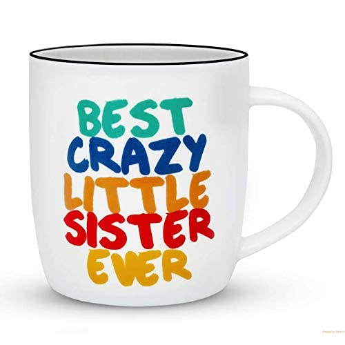 Gifffted The Best Crazy Little Sister Ever Coffee Mug Funny Gifts From Or Brother