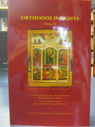 Orthodox Insights: A Collection of Short Questions and Answers on Orthodox Theological, Pastoral, and Ecclesiastical Concerns: 2