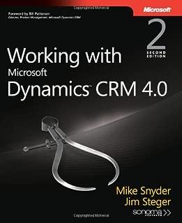 Working with Microsoft Dynamics(TM) CRM 4.0