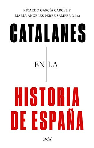 Catalanes en la historia de España eBook: García Cárcel, Ricardo, Pérez Semper, María de los Ángeles: Amazon.es: Tienda Kindle