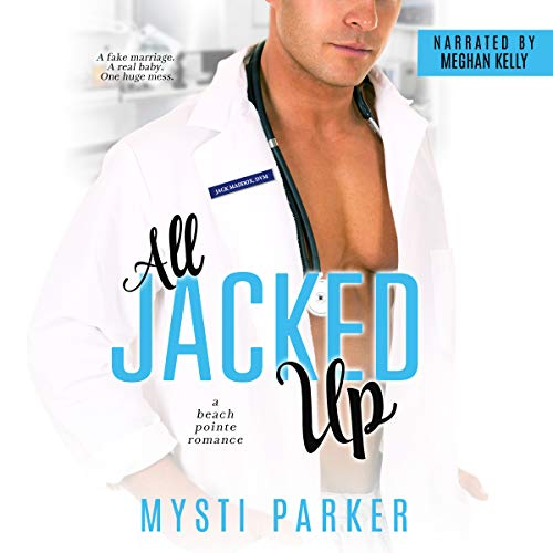 All Jacked Up audiobook cover art