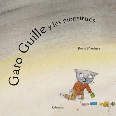 Gato Guille y los monstruos (libros para soñar)