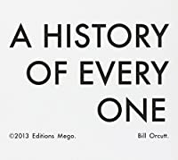 History of Every One by BILL ORCUTT (2013-10-01)