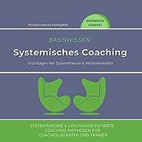 Basiswissen Systemisches Coaching Hörbuch