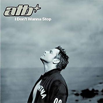 I Don't Wanna Stop