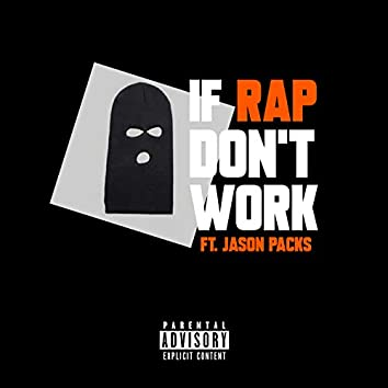 If Rap Don't Work