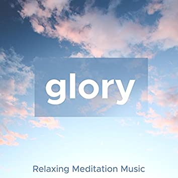 Glory - Soft, Gentle, Relaxing Meditation Music, Piano Song, Nature Sounds
