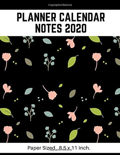 Planner Calendar Notes 2020: Personal To Do List Weekly & Monthly View Planners Organizer & Diary Schedule Academic