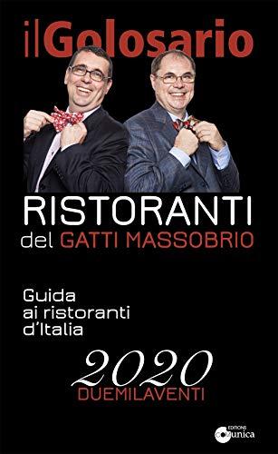 Il golosario.Guida ai ristoranti d'Italia