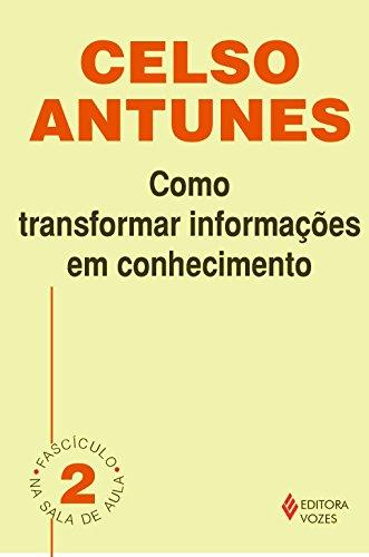 Como transformar informações em conhecimento: Fascículo 02