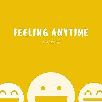 Feeling Anytime