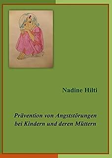 Prävention von Angststörungen bei Kindern und deren Müttern (German Edition)