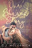 Our Shared Story: Can Best Friends fall in Love?