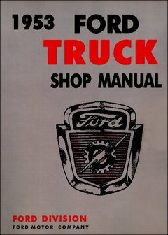 1953 Ford Truck Shop Repair Service Manual (with Decal)