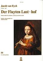Der Fluyten Lust~Hof III: New Vellekoop Edition by Thiemo Wind