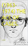 (1963-1974) THE ACE OF CASES. (English Edition)