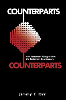 Counterparts: New Testament Passages with Old Testament Counterparts
