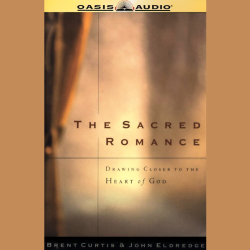 The Sacred Romance audiobook cover art