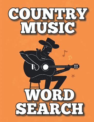 Country Music Word Search: Gift for Western Music Lovers, Country Activity Book, Artists, Albums, Outfit, Hall of Fame Puzzles | Large Print