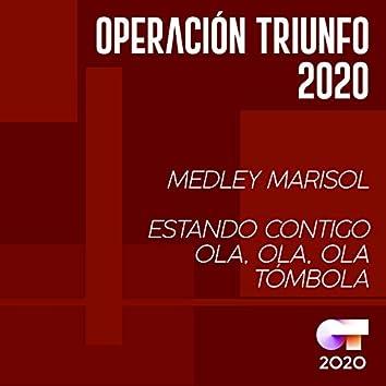 Medley Marisol: Estando Contigo / Ola Ola Ola / Tómbola