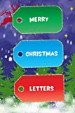 Merry Christmas Letters: Premium Christmas Letters To Santa Notebook