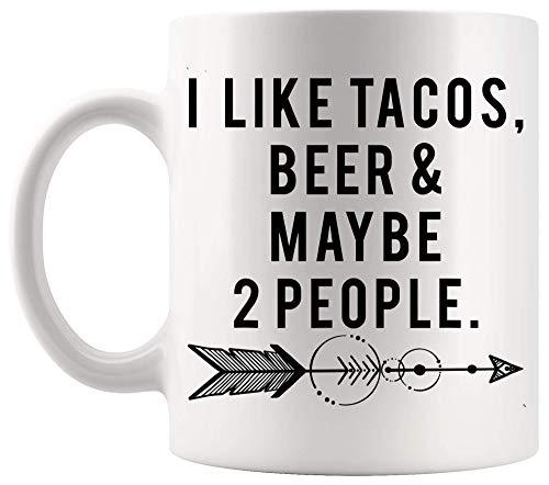 Taza Taza divertida para beber Me gustan los tacos, cerveza y quizás 2 personas para cumpleaños Tazas de café de 11 oz
