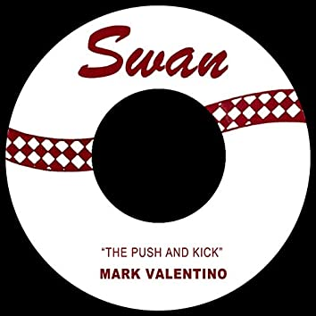 The Push and Kick
