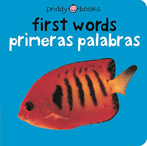Bilingual Bright Baby First Words: Primeras Palabras (Bright Baby/ Bebe Listo)