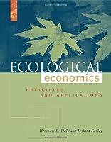 Ecological Economics: Principles and Applicatons (Ecological Economics Textbook)